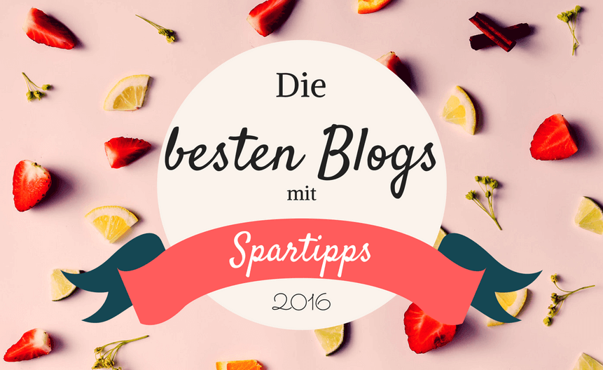 die besten blogs mit spartipps 2016. Black Bedroom Furniture Sets. Home Design Ideas